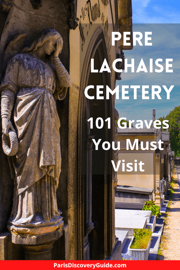 Where to find 101celebrity graves at Pere Lachaise Cemetery