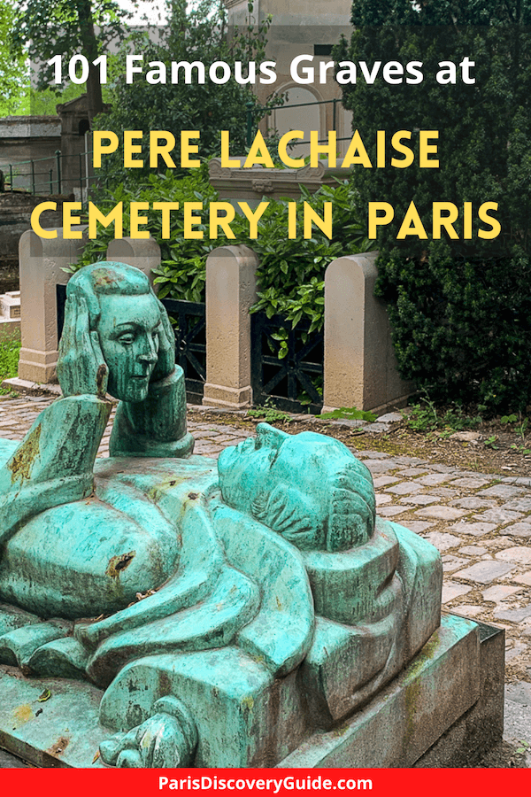 101 famousgraves at Pere Lachaise Cemetery