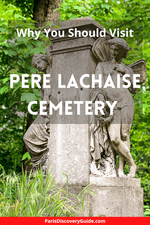 Why you should visit Pere Lachaise Cemetery in Paris
