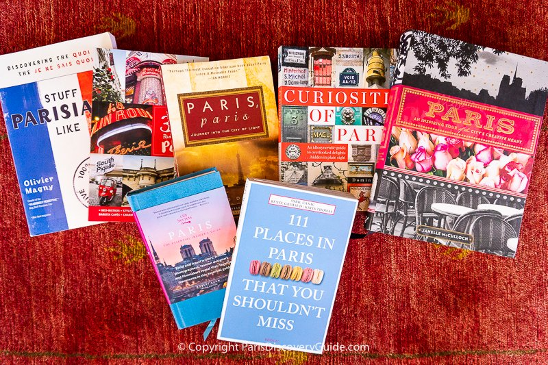 Paris books exploring Parisian culture and cool places you should visit