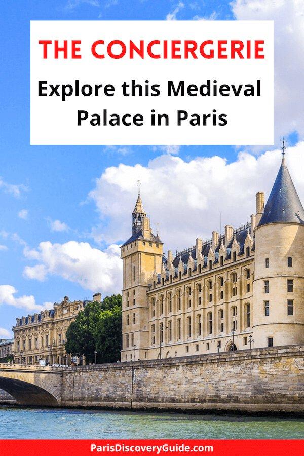 The Conciergerie- Top Medieval attraction in Paris