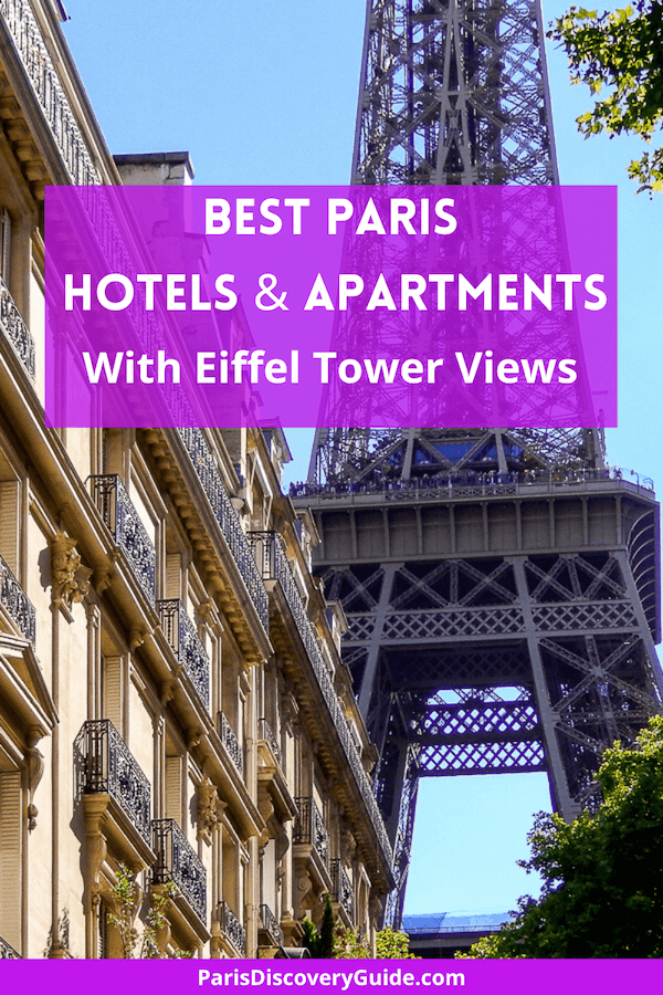 Best Paris hotels and apartments with Eiffel Tower views