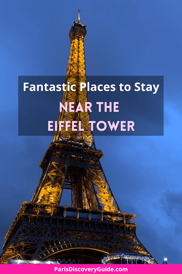 Fantastic places to stay near the Eiffel Tower